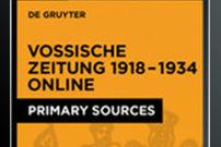 Vossische Newspaper Online, 1918–1934 / Vossische Zeitung Online, 1918–1934