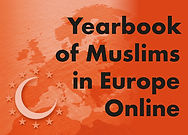Yearbook of Muslims in Europe Online