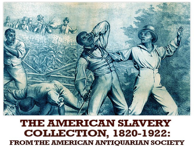 The American Slavery Collection, 1820–1922
