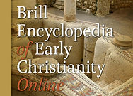 Brill Encyclopedia of Early Christianity