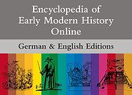 Encyclopedia of Early Modern History Online & Enzyklopädie der Neuzeit Online