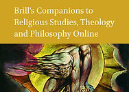 Brill's Companions to Religious Studies, Theology and Philosophy Online