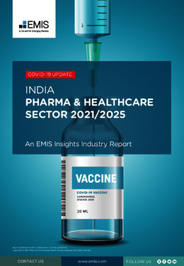 Image shows the cover of INDIA: PHARMA & HEALTHCARE SECTOR 2021/2025 (An EMIS insights industry report)