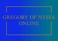 Gregory of Nyssa Online