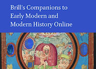 Brill's Companions to Early Modern and Modern History Online