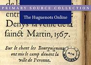 The Huguenots Online