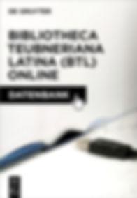 Bibliotheca Teubneriana Latina (BTL) Online
