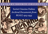 Soviet Cinema Online: Archival Documents from RGALI, 1923–1935