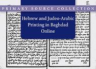 Hebrew and Judeo-Arabic Printing in Baghdad Online