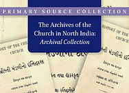 Archives of the Church in North India: Archival Collection
