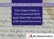 Prize Papers Online 3: First, Second and Third Anglo-Dutch War and War of the Spanish Succession
