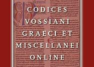 Codices Vossiani Graeci & Miscellenei Online