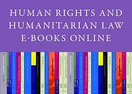 Human Rights and Humanitarian Law E-Books Online