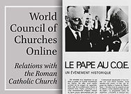 World Council of Churches: Relations with the Roman Catholic Church