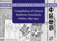 Compilation of Chinese Medicine Periodicals Online, 1897-1952