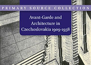 Avant-Garde and Architecture in Czechoslovakia, 1909–1938