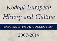 Rodopi European History and Culture Special E-Book Collection, 2007-2014
