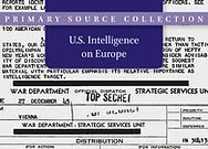 U.S. Intelligence on Europe, 1945–1995