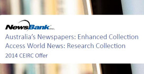 Out now: The 2014 CEIRC Offer for Australia's Newspapers and Access World News from NewsBank