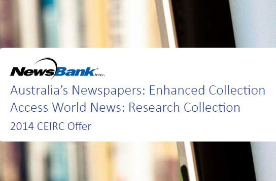 2014 CEIRC Offer for NewsBank's Australia's Newspapers and Access World News