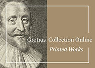 Grotius Collection Online: Printed Works