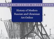 History of Modern Russian and Ukrainian Art Online