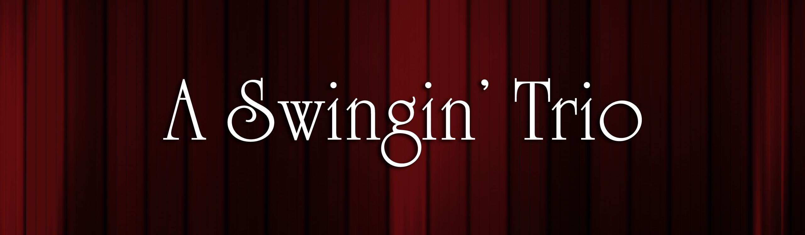 A Swingin' Trio Title Design