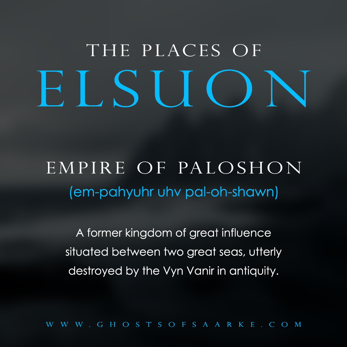 Places - Empire of Paloshon