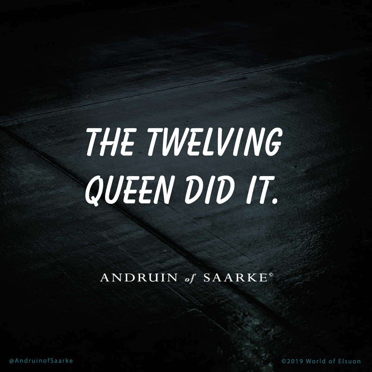 Andruin 09 - the twelving queen did it
