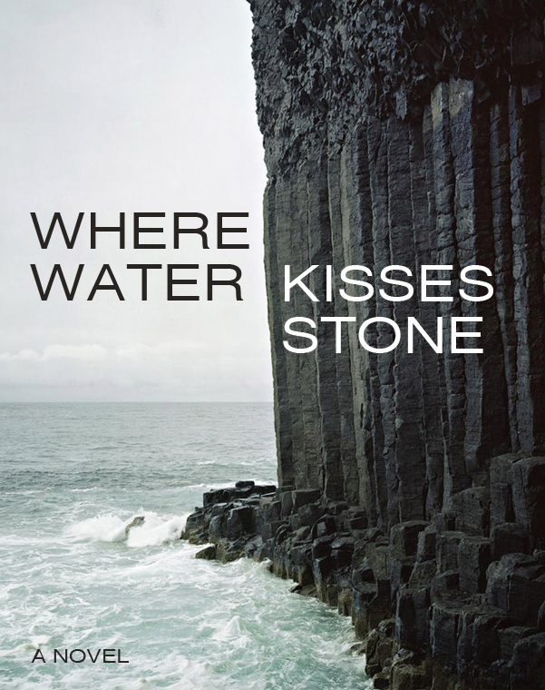 Where Water Kisses Stone Cover