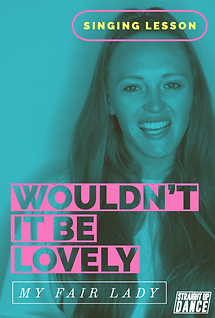 Wouldn't It Be Lovely - Singing Lesson P