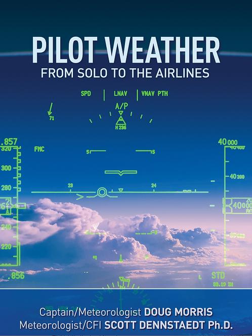 Triple Combo: Pilot Weather/Pilot Weather eBook plus CAW