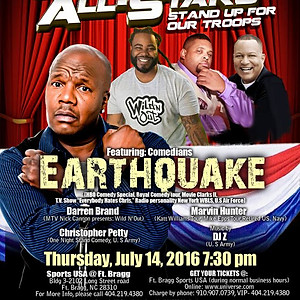 """Comedy All Star Stand Up for the Troops featuring """" Earthquake"""""""