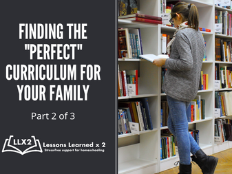 """Finding the """"Perfect"""" Curriculum for your Family (part 2 of 3)"""