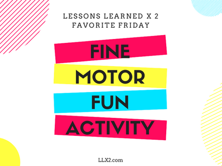 Favorite Friday: Fine Motor Fun Activity