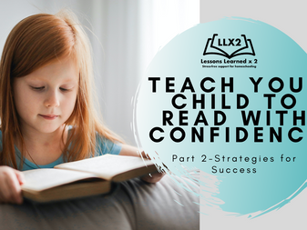 Teach your Child to Read With Confidence! Our Top 4 Strategies and Suggestions