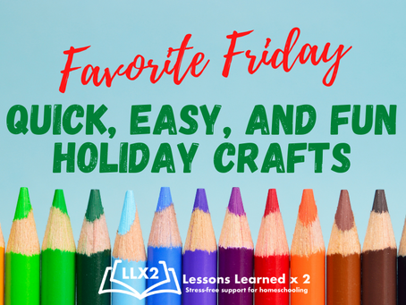 Favorite Friday: Quick, Easy, and FUN Holiday Crafts
