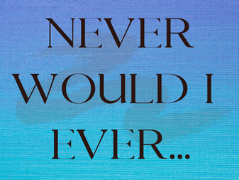 Never Would I Ever