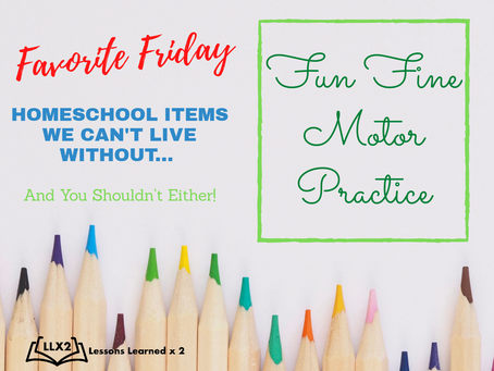 Favorite Friday: Fun Fine Motor Practice