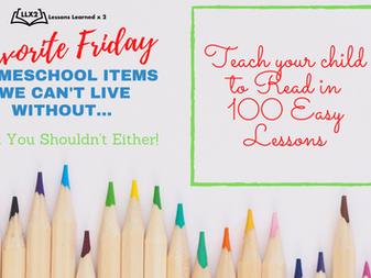 Favorite Friday: Teach Your Child To Read in 100 Easy Lessons and Companion Resource!