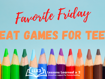 Favorite Friday: Great Games for Teens!