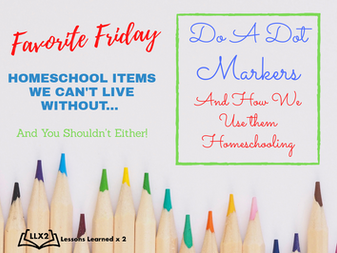 Favorite Friday-Do A Dot Markers!