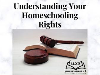 Understanding Your Homeschooling Rights:Homeschooling Policies, Regulations, and Laws