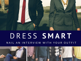 Dress Smart: How to Nail an Interview with Your Outfit