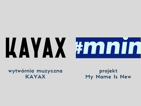 Wytwórnia Kayax oraz projekt My Namew Is New dołączają do Festiwalu!