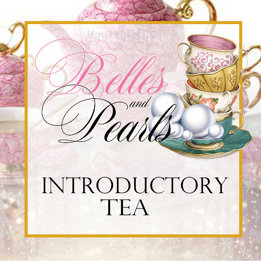 Virtual Belles and Pearls Introductory Tea (1)