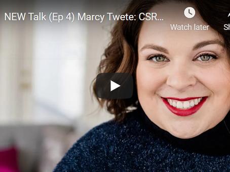 NEW Talk (Ep 4) Marcy Twete: CSR & ESG