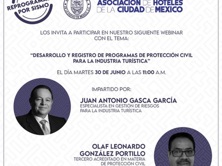 """WEBINAR """"DESARROLLO Y REGISTRO DE PROGRAMAS DE PROTECCIÓN CIVIL PARA LA INDUSTRIA TURÍSTICA"""""""