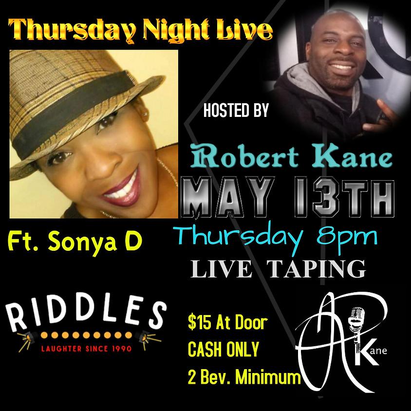 THURSDAY 5/13TH   ROBERT KANE