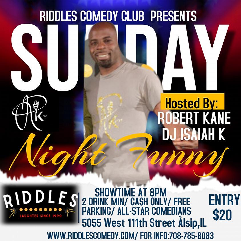 Sunday 6/13 Robert Kane Show